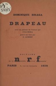 Dominique Braga et Georges Aubert - Drapeau.