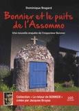 """Dominique Bragard - Bonnier et le puits de """"L'Assommo"""" - Une nouvelle enquête de l'Inspecteur Bonnier."""