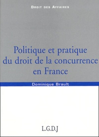 Politique et pratique du droit de la concurrence en France.pdf