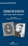 Dominique Bréchemier et Nicole Laval-Turpin - Femmes de sciences - Quelles conquêtes ? Quelle reconnaissance ?.