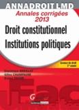 Dominique Breillat et Gilles Champagne - Droit constitutionnel Institutions politiques Annales corrigées - Licence de droit 1e année.