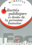 Dominique Breillat - Libertés publiques et droits de la personne humaine.