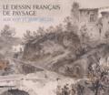 Dominique Brême - Le dessin français de paysage aux XVIIe et XVIIIe siècles.