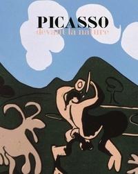 Dominique Brême et Thomas Busciglio - Picasso devant la nature.