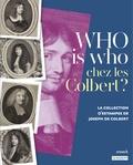 Dominique Brême et Maxime Préaud - Who is who chez les Colbert ? - La collection d'estampes de Joseph de Colbert.