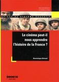 Dominique Briand - Le cinéma peut-il nous apprendre l'histoire de la France ?.
