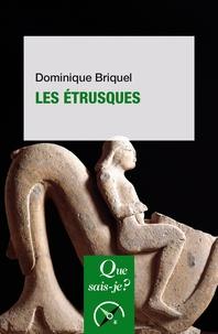 Dominique Briquel - Les étrusques.