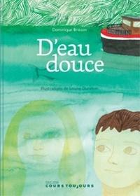 Dominique Brisson - D'eau douce.