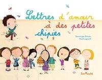 Dominique Brisson - Lettres d'amour à des petites chipies.