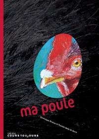 Dominique Brisson - Ma poule.