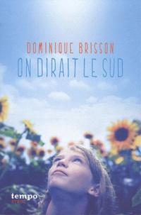 Dominique Brisson - On dirait le Sud.