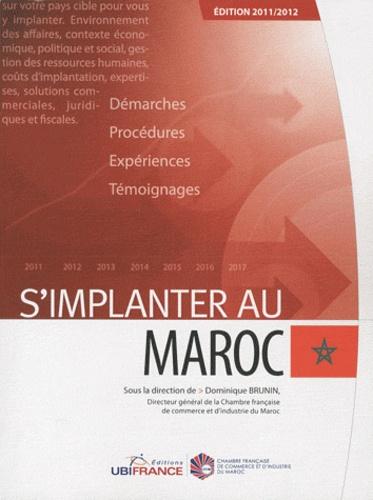 Dominique Brunin - S'implanter au Maroc.
