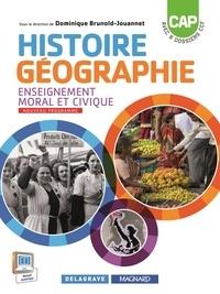 Dominique Brunold-Jouannet et Michaël Couronnet - Histoire-Géographie Enseignement civique et moral CAP.