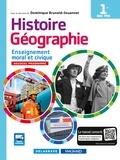Dominique Brunold-Jouannet - Histoire-Géographie Enseignement moral et civique 1re Bac Pro - Manuel élève.