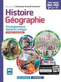Dominique Brunold-Jouannet - Histoire-Géographie Enseignement moral et civique 2de 1ere Tle Bac Pro.