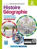 Dominique Brunold-Jouannet - Histoire-Géographie Enseignement moral et civique 2de Bac Pro - Manuel élève.