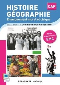 Dominique Brunold-Jouannet et Michaël Couronnet - Histoire, géographie, enseignement moral et civique CAP - Livre de l'élève.
