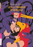 Dominique Buisset - Les douze travaux d'Hercule.