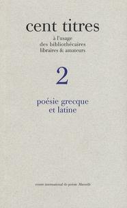 Dominique Buisset - Poésie grecque et latine.
