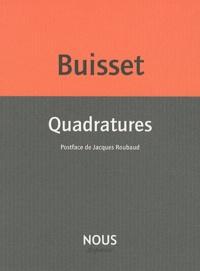 Dominique Buisset - Quadratures.