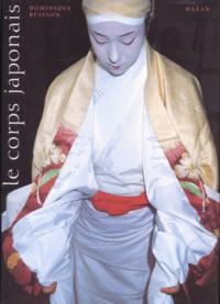 Dominique Buisson - Le corps japonais.