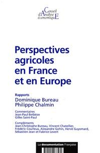 Dominique Bureau et Philippe Chalmin - Perspectives agricoles en France et en Europe.