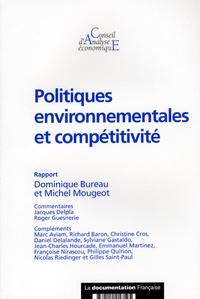 Dominique Bureau et Michel Mougeot - Politiques environnementales et compétitivité.