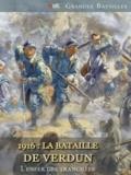 Dominique Buresi - 1916: la bataille de Verdun - L'enfer des tranchées.