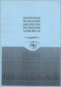 Dominique Burger - Les Nouvelles technologies dans l'éducation des handicapés visuels - Actes du colloque des 10 et 11 juin 1996.