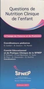 Dominique Caldari et Béatrice Dubern - Questions de nutrition clinique de l'enfant à l'usage de l'interne et du praticien.