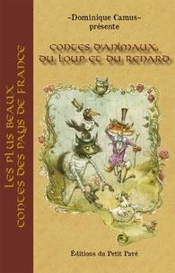 Dominique Camus - Contes d'animaux, du loup et du renard.