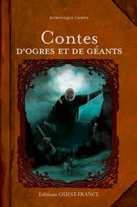 Dominique Camus - Contes d'ogres et de géants.