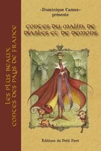 Dominique Camus - Contes du malin, de diables et de démons.