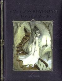 Dominique Camus - Fantômes, revenants & dames blanches.