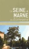 Dominique Camus - La Seine & Marne des écrivains.