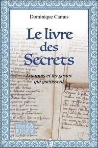 Histoiresdenlire.be Le livre des Secrets - Les mots et les gestes qui guérissent Image