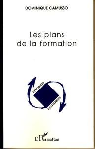 Dominique Camusso - Les plans de la formation.