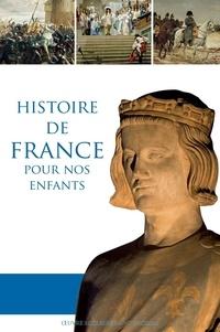 Dominique Carcassonne - Manuel d'histoire de France pour nos enfants.