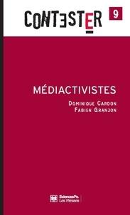 Dominique Cardon et Fabien Granjon - Médiactivistes.