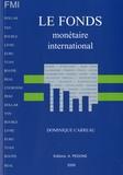 Dominique Carreau - Le Fonds monétaire international - FMI.