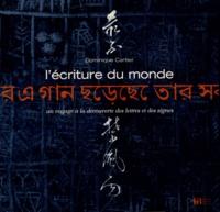 Dominique Cartier - L'écriture du monde.