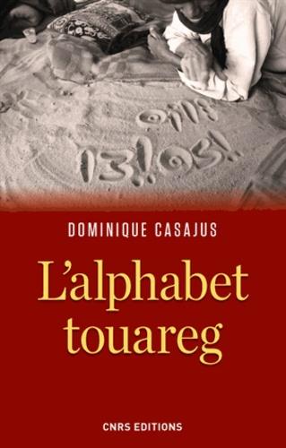 L'alphabet touareg. Histoire d'un vieil alphabet africain