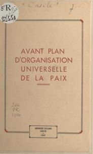 Dominique Casile - Avant plan d'organisation universelle de la paix.