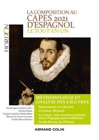 Dominique Casimiro et Jérôme Dulou - La composition au CAPES d'espagnol 2021 - Le tout-en-un - Méthodologie et analyse des 4 oeuvres.