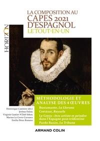 Dominique Casimiro et Jérôme Dulou - La composition au CAPES d'espagnol - Le tout-en-un méthodologie et analyse des 4 oeuvres.