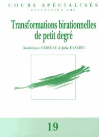 Dominique Cerveau et Julie Déserti - Transformations birationnelles de petit degré.