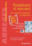 Dominique Chabasse et Martin Danis - Parasitoses et mycoses des régions tempérées et tropicales.