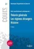 Dominique Chagnollaud de Sabouret - Droit constitutionnel contemporain 1. Théorie générale - Régimes étrangers - Histoire.