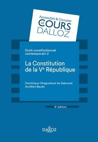 Dominique Chagnollaud de Sabouret et Aurélien Baudu - Droit constitutionnel contemporain - Tome 2, La constitution de la Ve république.