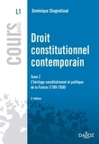 Dominique Chagnollaud - Droit constitutionnel contemporain - Tome 2, L'héritage constitutionnel et politique de la France 1789-1958.
